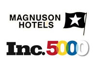 Inc. Magazine ranks Magnuson Hotels #1 Hotel Company of America's 5,000 Fastest-Growing Private Companies.