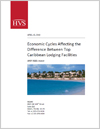 Economic Cycles Affecting the Difference Between Top Caribbean Lodging Facilities