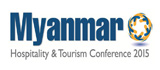 Myanmar Hospitality & Tourism Conference 2015