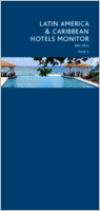 Latin America & Caribbean Hotels Monitor Issue 3 May 2014