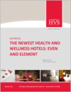 In Focus - Health and Wellness Hotel Trends