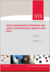 Hotel Management Companies and Equity Contributions: Benefits and Risks