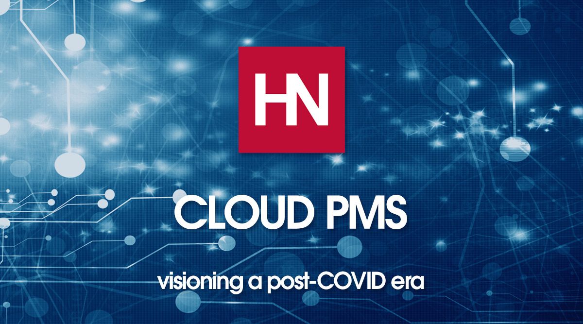 Visioning a Post-COVID Era in Cloud PMS