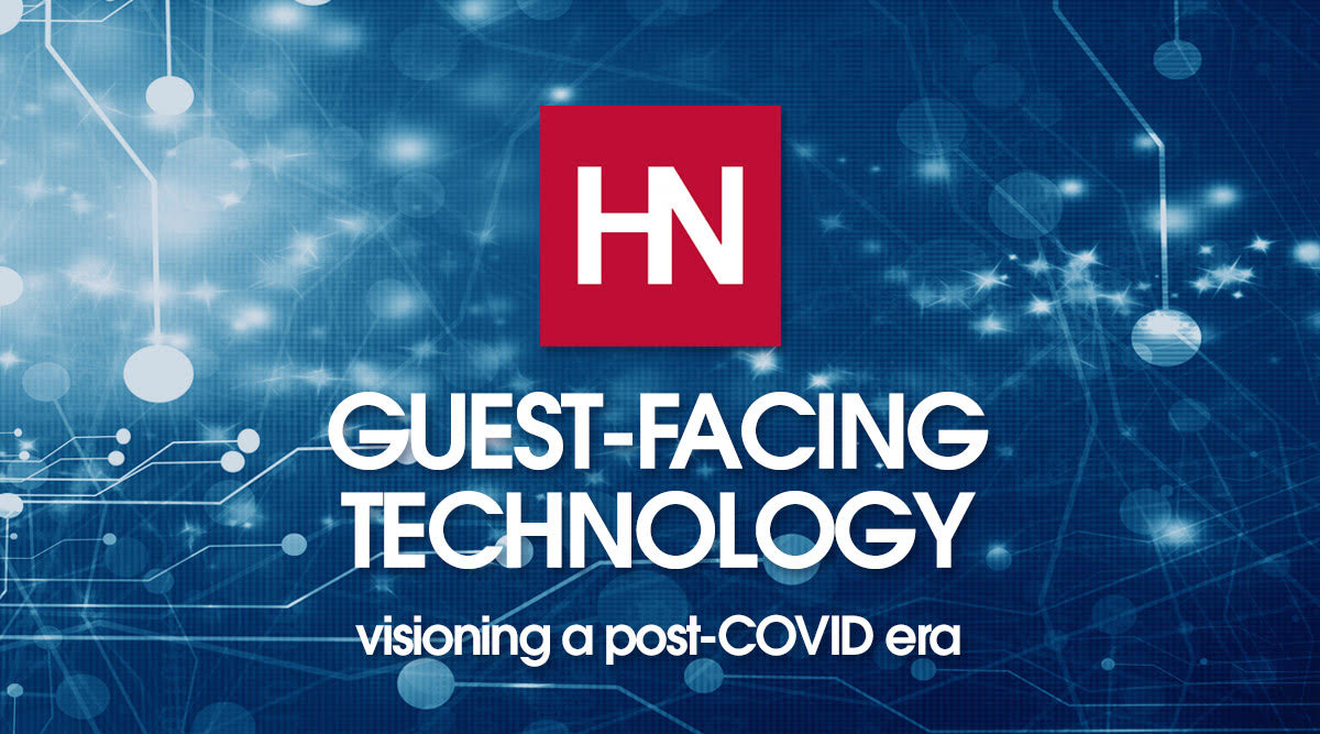 Visioning a Post-COVID Era in Guest-Facing Tech