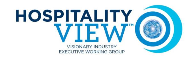 Introducing HospitalityVIEW, The Innovation Working Group of Global Hotel Industry Executives