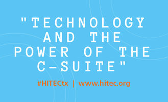 """HITEC Houston Tuesday General Session Announced: """"Technology and the Power of the C-Suite"""""""