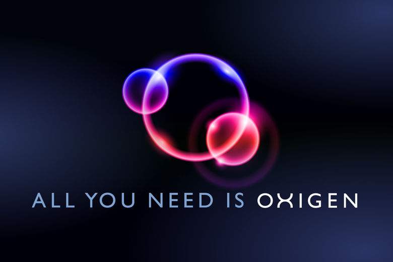 All you need is OXIGEN