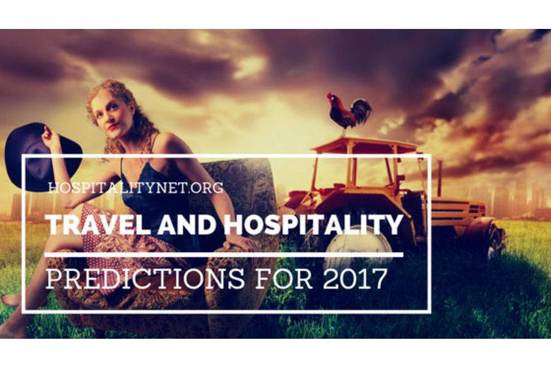 Travel and Hospitality Predictions for 2017 | By Mihaela Lica Butler