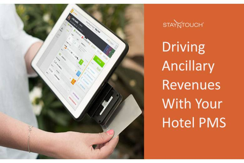 Driving Ancillary Revenues With Your Hotel Property Management System
