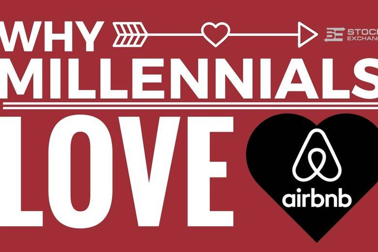 Why Millennials Love Airbnb