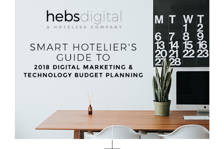 Newest Must Read Hebs Whitepaper The Smart Hoteliers Guide To 2018 Digital Marketing Technology Budget Planning