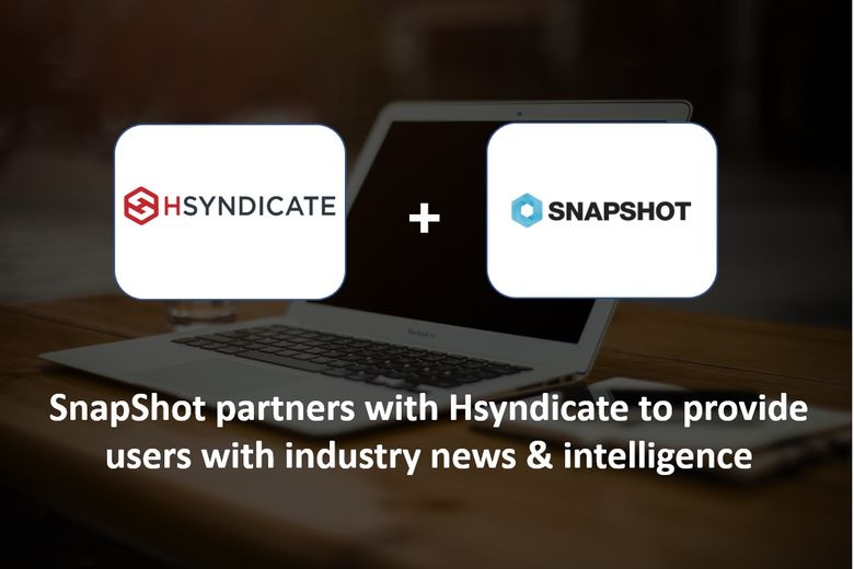 SnapShot enters partnership with Hsyndicate to provide SnapShot users with industry news & intelligence
