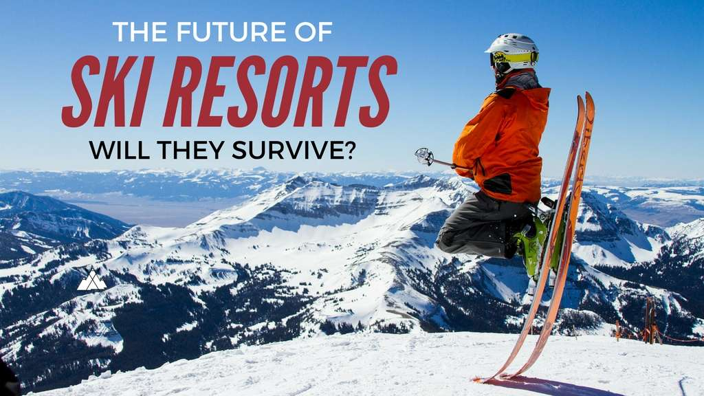 The Future Ski Resorts - Will they Survive? | By John Stocki