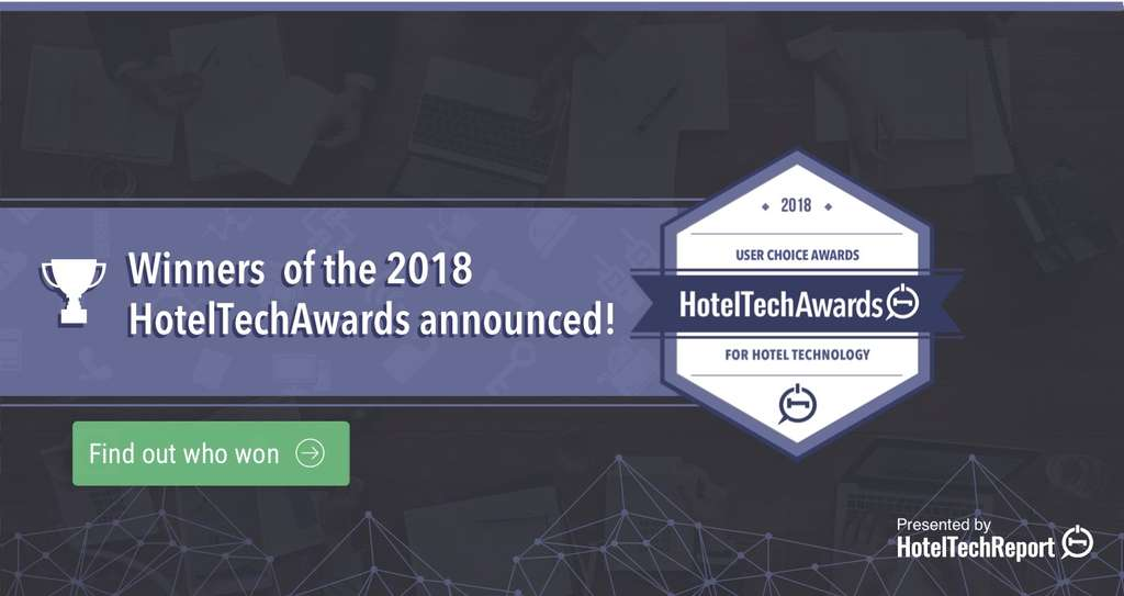 Top Hotel Technology Companies Take Gold in the 2018 HotelTechAwards